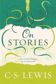 On Stories by C.S Lewis