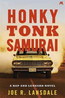 Honky Tonk Samurai by Joe R Lansdale