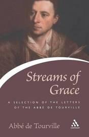 Streams of Grace by Abbe De Tourville image
