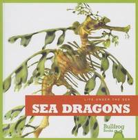 Sea Dragons by Cari Meister