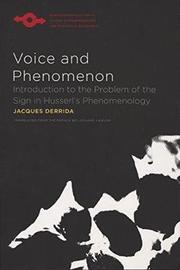 Voice and Phenomenon by Jacques Derrida
