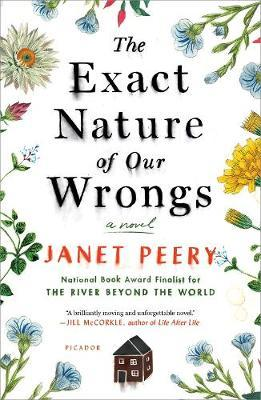 The Exact Nature of Our Wrongs by Janet Peery image