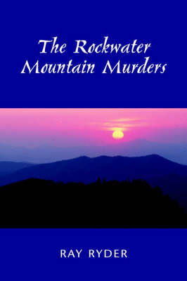 The Rockwater Mountain Murders by Ray Ryder image
