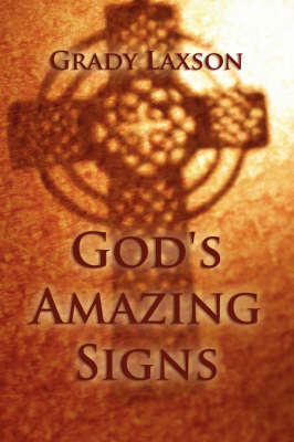 God's Amazing Signs by Grady Laxson image