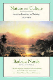 Nature and Culture: American Landscape and Painting 1825-1875 by Barbara Novak image