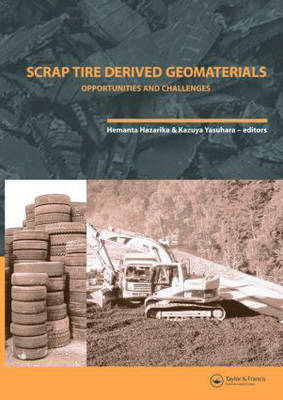 Scrap Tire Derived Geomaterials - Opportunities and Challenges