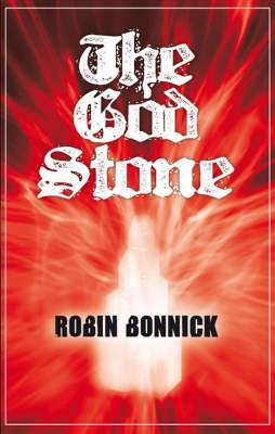 The God Stone by Robin Bonnick