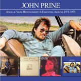 Angels From Montgomery: 4 Essential Albums 1971-1975 by John Prine