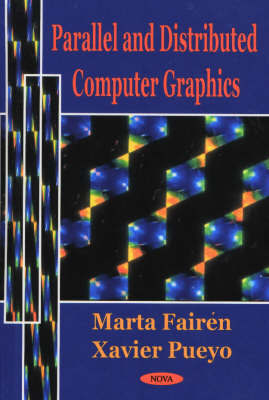 Parallel and Distributed Computer Graphics by Xavier Pueyo image