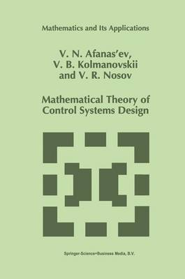 Mathematical Theory of Control Systems Design by V.N. Afanasiev