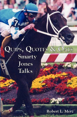 Quips, Quotes & Oats by Robert L Merz
