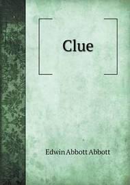 Clue by Edwin Abbott