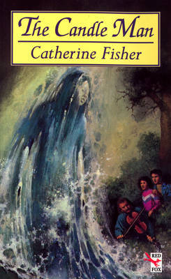 The Candle Man by Catherine Fisher