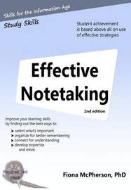 Effective Notetaking 2nd Ed by Fiona McPherson Phd