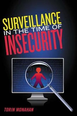 Surveillance in the Time of Insecurity