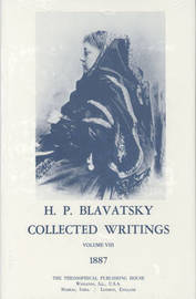 Collected Writings of H. P. Blavatsky, Vol. 8 by H.P. Blavatsky image