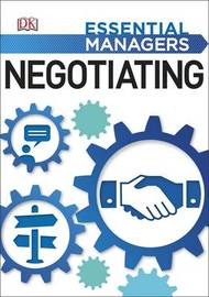 Negotiating: Essential Managers by DK