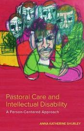 Pastoral Care and Intellectual Disability by Anna Katherine Shurley image