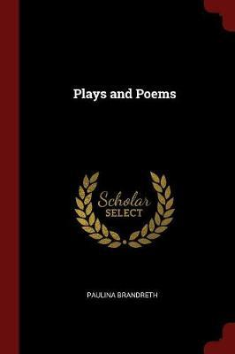 Plays and Poems by Paulina Brandreth image