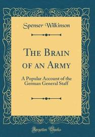 The Brain of an Army by Spenser Wilkinson image