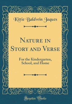 Nature in Story and Verse by Kittie Baldwin Jaques