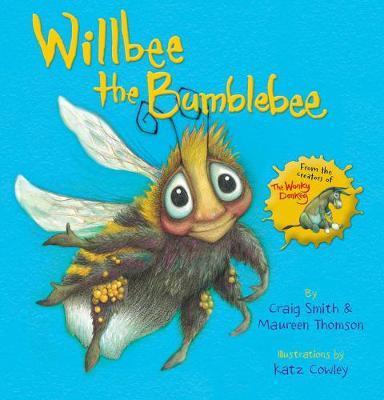 Willbee the Bumblebee by Maureen Thomson