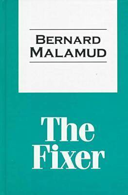 an overview of the novel the fixer by bernard malamud