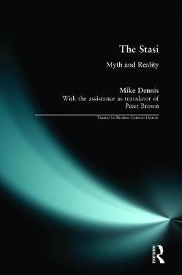 The Stasi by Mike Dennis