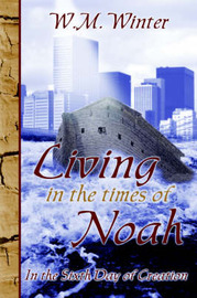 Living in the Times of Noah by Wayne Winter image