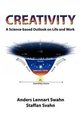 Creativity: A Science-Based Outlook on Life and Work by Anders Lennart Swahn image
