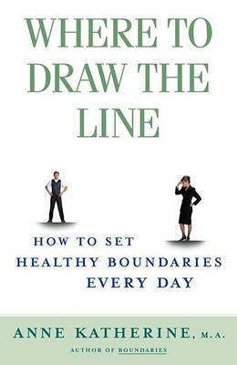 Where to Draw the Line by Anne Katherine