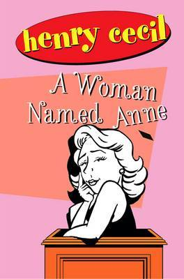A Woman Named Anne by Henry Cecil image