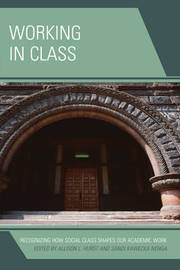 Working in Class by Allison L. Hurst