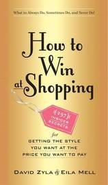 How to Win at Shopping by David Zyla
