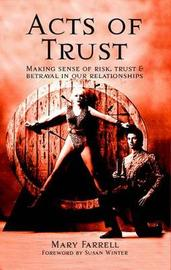 Acts of Trust by Mary Farrell