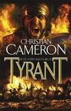 Tyrant by Christian Cameron