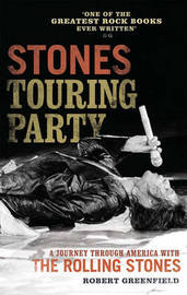 Stones Touring Party by Robert Greenfield image