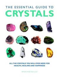 Essential Guide to Crystals by Simon Lilly