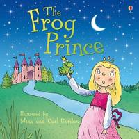 Frog Prince by Anna Milbourne