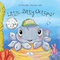 Little Little Bitty Octopus by J R Poulter