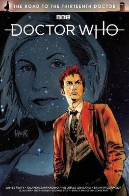 Doctor Who: The Road to the Thirteenth Doctor by James Peaty