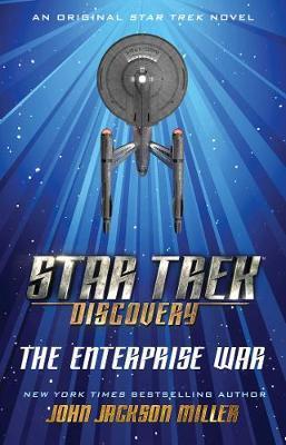 Star Trek: Discovery: The Enterprise War by John Jackson Miller