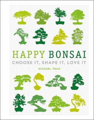 Happy Bonsai by Michael Tran