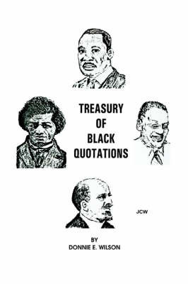 Treasury of Black Quotations by Donnie E Wilson