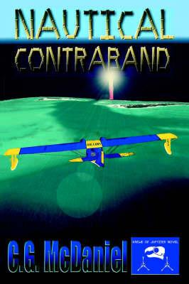 Nautical Contraband by C G McDaniel