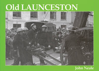 Old Launceston by John Neale