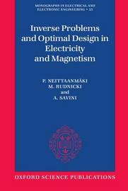 Inverse Problems and Optimal Design in Electricity and Magnetism by P. Neittaanmaki image