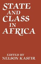 State and Class in Africa by Nelson Kasfir image