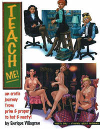 Teach Me: An Erotic Journey from Prim and Proper to Hot and Nasty!: v. 1 by Enrique Villagran image