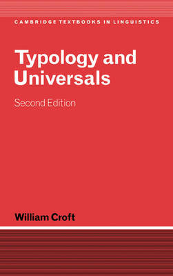 Cambridge Textbooks in Linguistics by William Croft